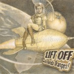 Rocketgirl: Lift Off with Florida Oranges!